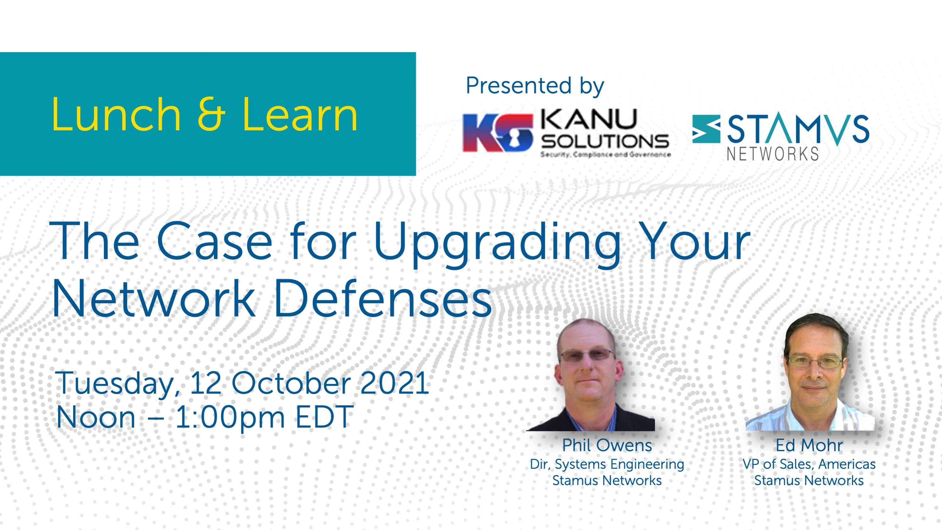 Webinar:The Case for Upgrading Your Network Defenses