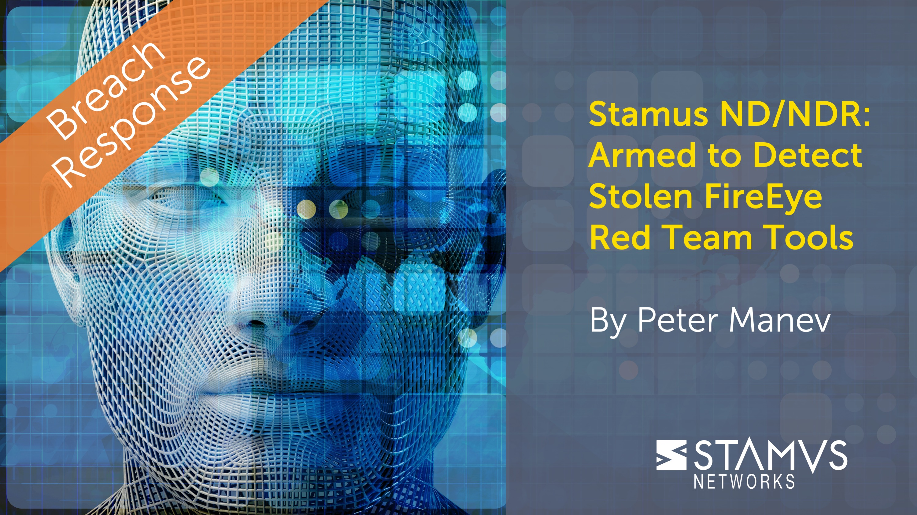 Breach Response - Stamus ND/NDR users are Armed to Detect Stolen FireEye Red Team Tools