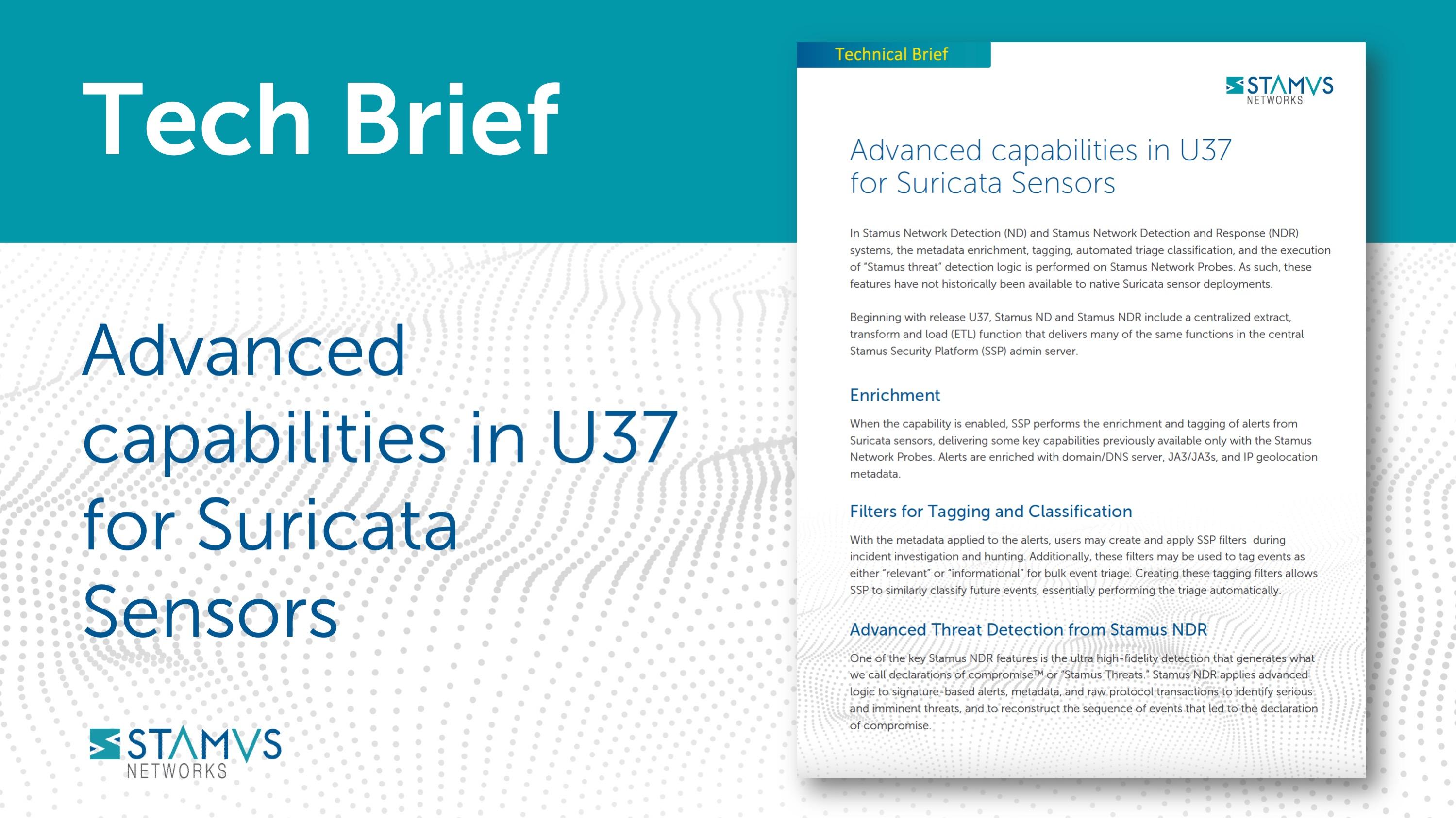 Advanced capabilities in U37 for Suricata Sensors