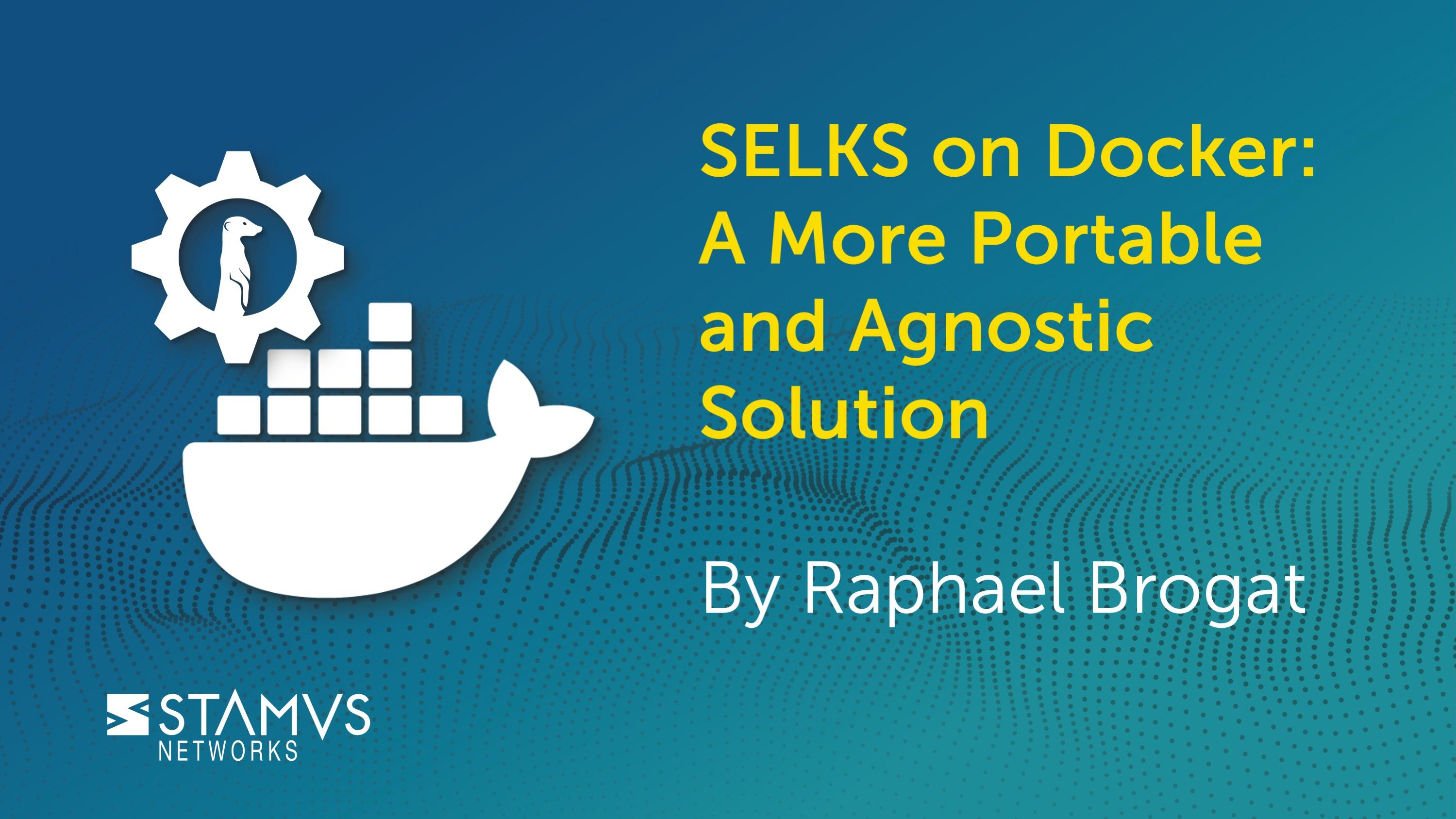 Stamus Networks: SELKS on Docker
