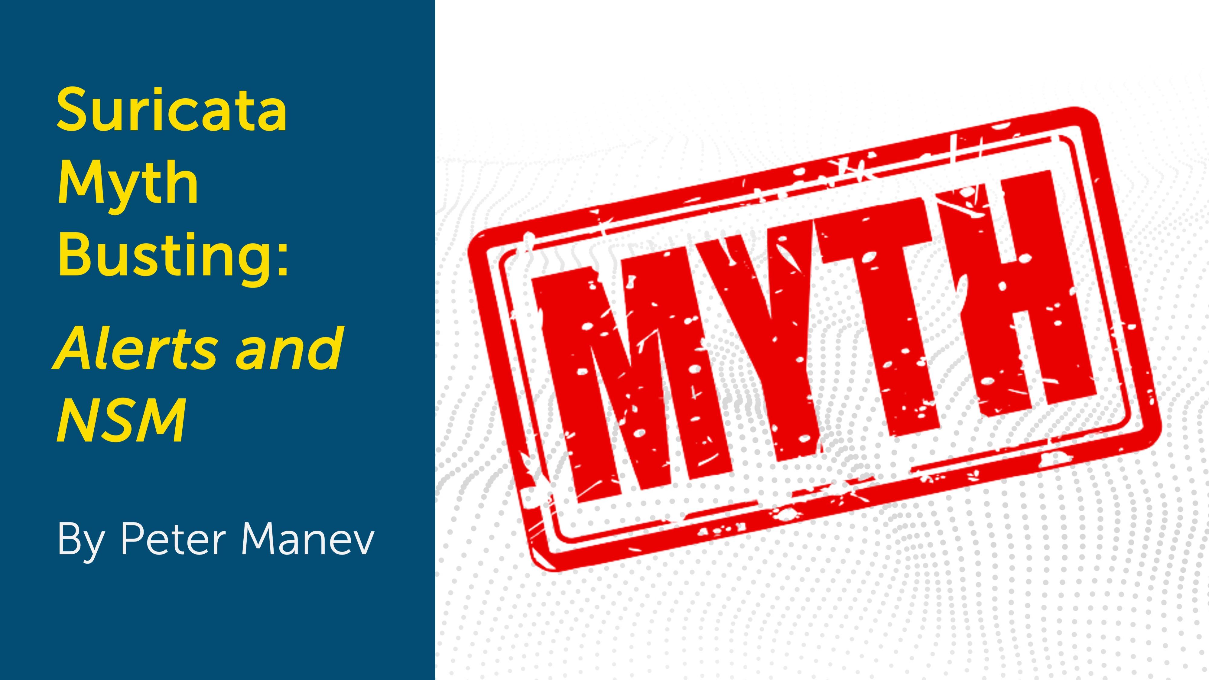 IMAGE: Suricata Myth Busting: Alerts and NSM