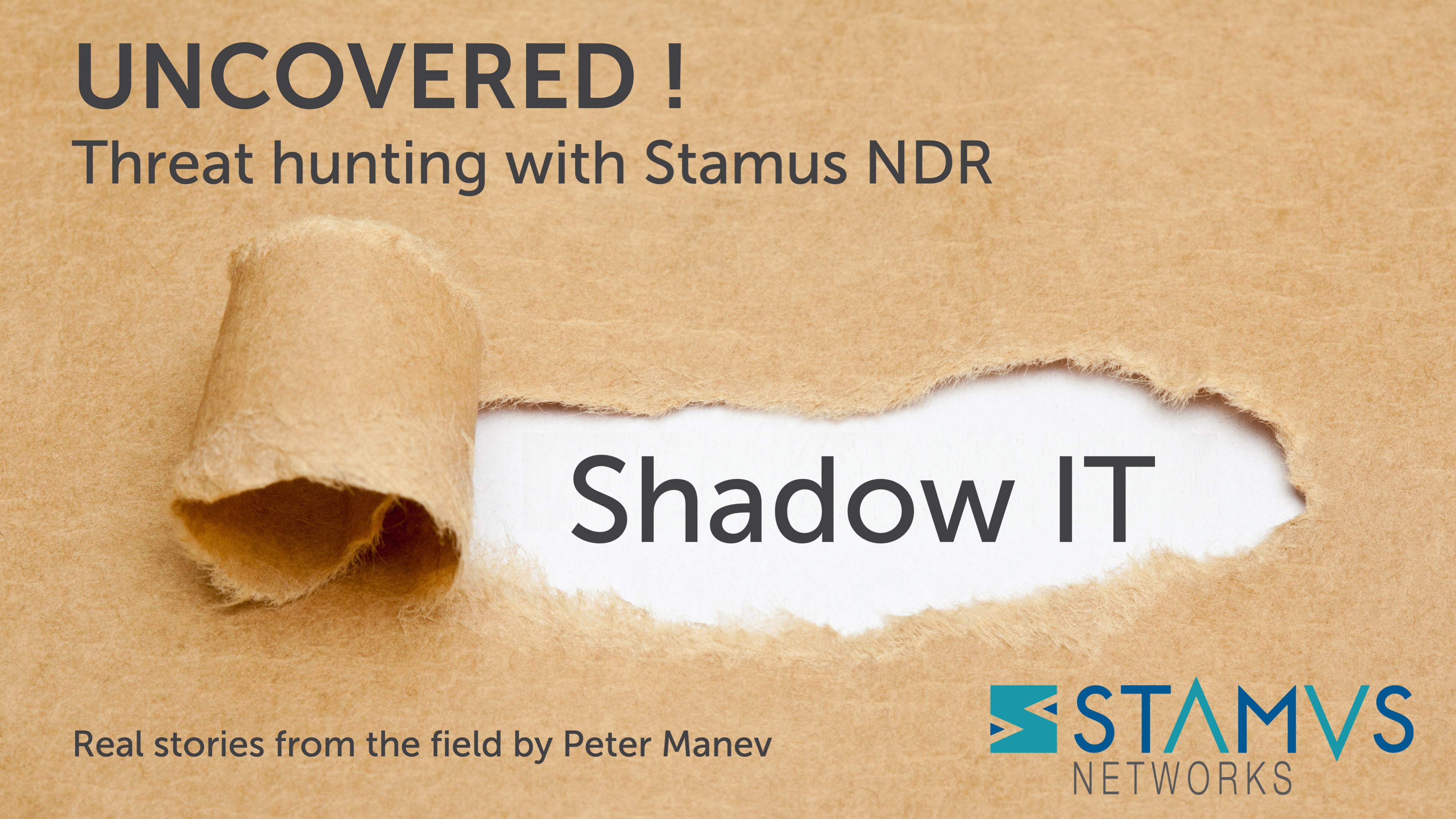 Stamus Networks - Uncovered with Stamus NDR | Shadow IT